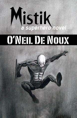 Mistik  by  ONeil de Noux