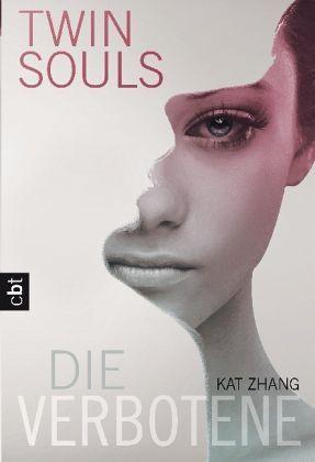 Die Verbotene / Twin Souls Bd.1 Kat Zhang