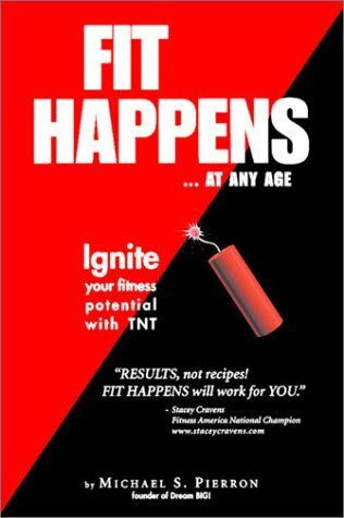 Fit happens at any age!  by  Mike Pierron