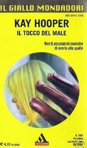Il tocco del male (Evil trilogy #3 - BCU #6)  by  Kay Hooper