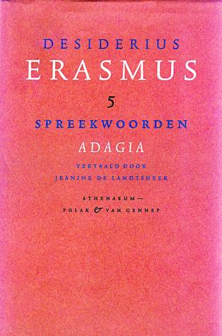 Spreekwoorden adagia Desiderius Erasmus