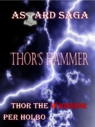 Asgard Saga: Thors Hammer Per Holbo