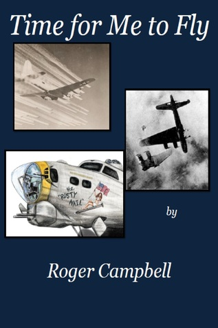 Time For Me to Fly Roger Campbell