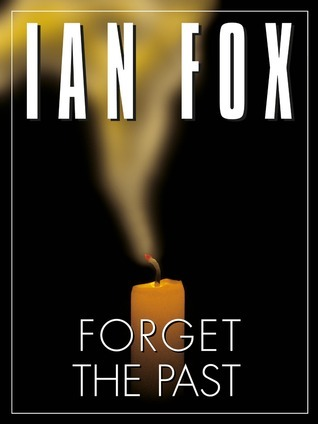 Forget the Past Ian Fox
