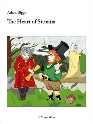 The Heart of Sitnatia Adam Biggs