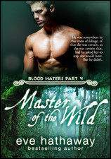 Master of the Wild (Blood Waters #4)  by  Eve Hathaway