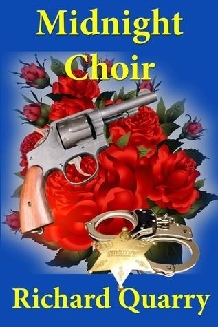 Midnight Choir  by  Richard Quarry