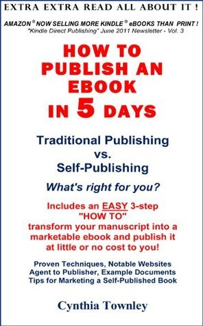How To Publish An Ebook In 5 Days  by  Cynthia Townley