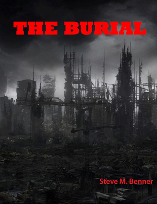 The Burial  by  Steve Benner