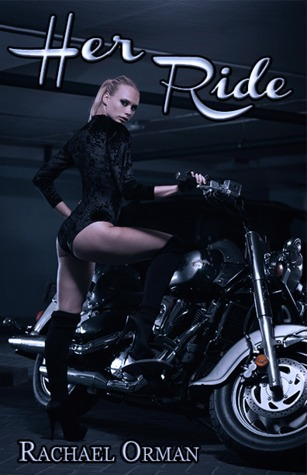 Her Ride (Her Series #1) Rachael Orman