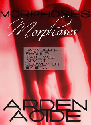 Morphoses  by  Arden Aoide