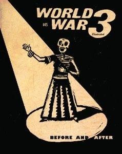 World War 3 Illustrated #45 Peter Kuper
