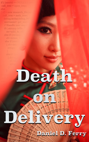 Death on Delivery: A John Bent Mystery  by  Daniel D. Ferry