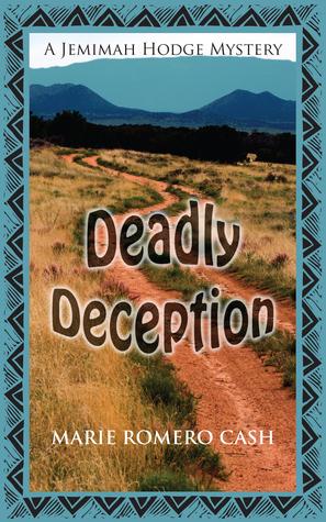 Deadly Deception Marie Romero Cash  Cash
