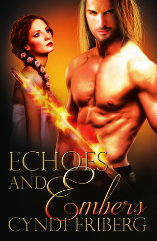 Echoes and Embers (Rebel Angels 2)  by  Cyndi Friberg