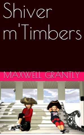 Shiver mTimbers Maxwell Grantly