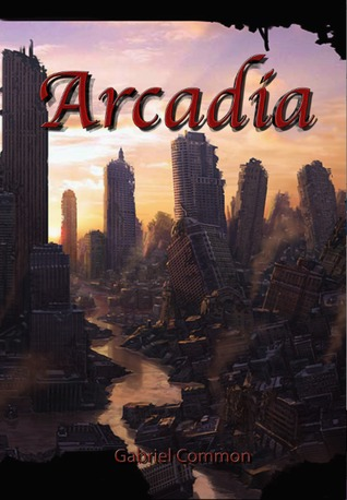 Arcadia  by  Gabriel Common