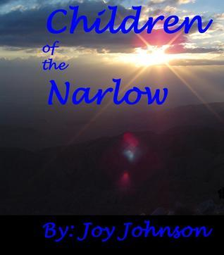 Children of the Narlow  by  Joy Johnson