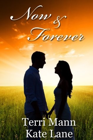 Now and Forever  by  Kate Lane