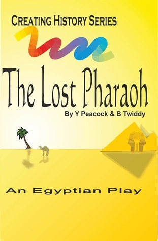 The Lost Pharaoh  by  Brian Twiddy