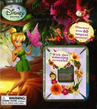 Pixie Hollow Secrets (Disney Fairies: Decoder Book)  by  Walt Disney Company