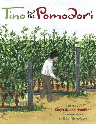 Tino and the Pomodori  by  Tonya Russo Hamilton