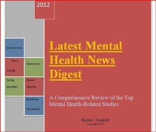 Latest Mental Health News Digest  by  Karen Gaskell