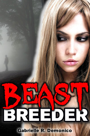 Beast Breeder - Mating and Domination of the Virgin Gabrielle Demonico