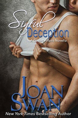 Sinful Deception (Covert Affairs, #1.3)  by  Joan  Swan