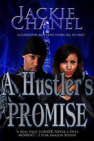A Hustlers Promise  by  Jackie Chanel