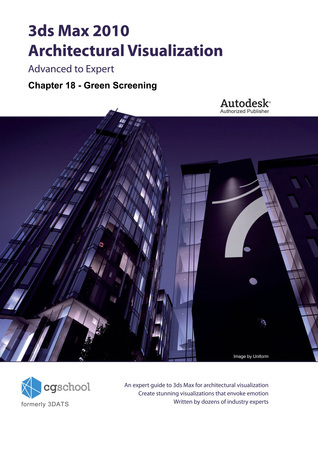 Chapter 18 - Green Screening (3ds Max 2010 Architectural Visualization)  by  CGschool (Formerly 3DATS)