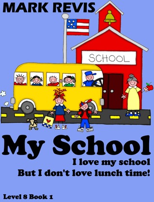My School  by  Mark Revis
