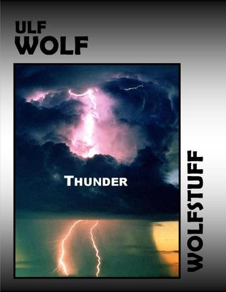 Thunder  by  Ulf Wolf