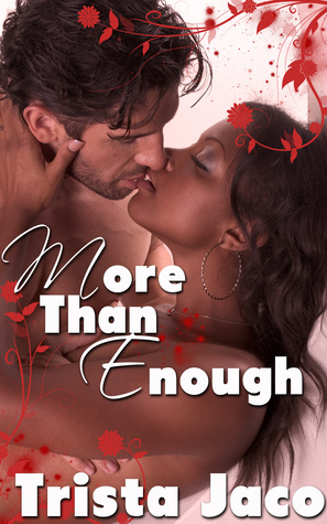 More than Enough  by  Trista Jaco