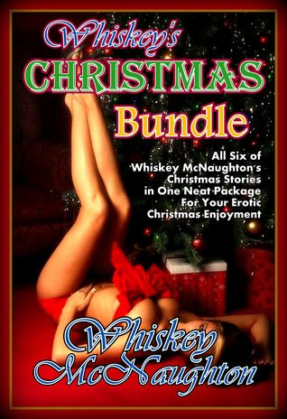 Whiskeys Christmas Bundle  by  Whiskey McNaughton