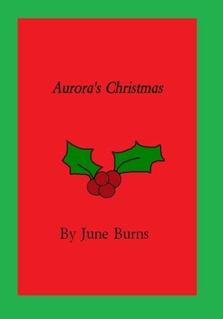Auroras Christmas  by  June Burns