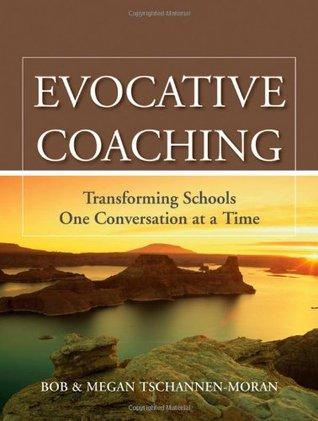 Evocative Coaching  by  Bob Tschannen-Moran