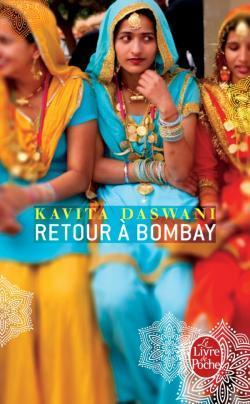 Retour Г Bombay  by  Kavita Daswani