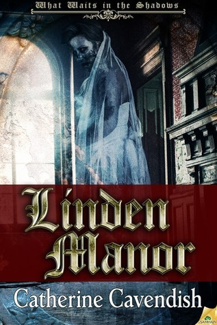 Linden Manor  by  Catherine Cavendish