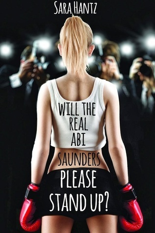 Will The Real Abi Saunders Please Stand Up?  by  Sara Hantz