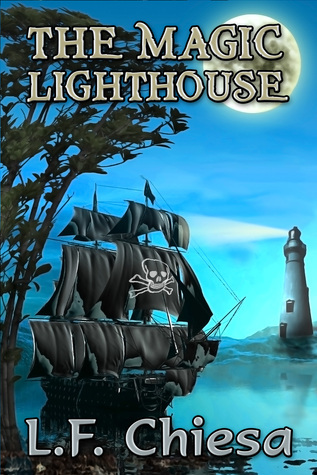 The Magic Lighthouse  by  L.F. Chiesa