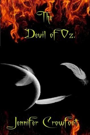 The Devil Of Oz  by  Jennifer Crowfoot