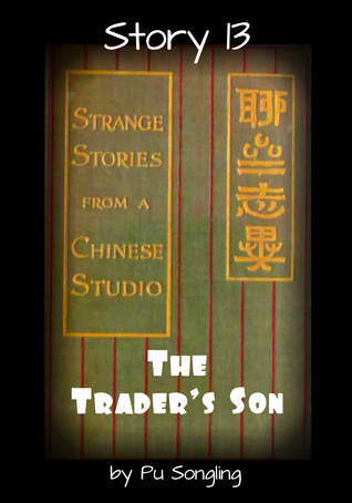 Story 13: The Traders Son  by  Pu Songling