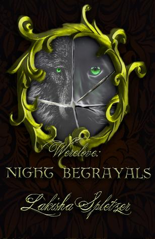 Werelove #3: Night Betrayals  by  Lakisha Spletzer