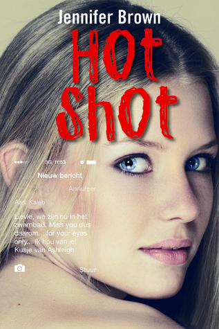 Hot Shot  by  Jennifer Brown