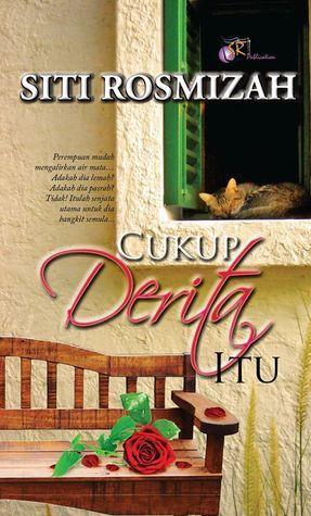 Cukup Derita Itu  by  Siti Rosmizah