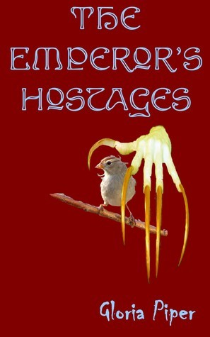 Emperors Hostages  by  Gloria Piper