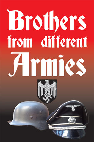Brothers from Different Armies Ian Searle