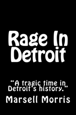 Rage in Detroit Marsell Morris