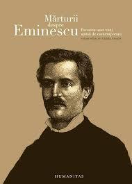 Marturii despre Eminescu. Povestea unei vieti spusa de contemporani.  by  Cătălin Cioabă